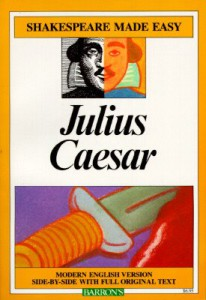 Julius Caesar - Shakespeare Made Easy