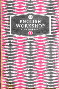 English Workshop 1 by Alan Durband