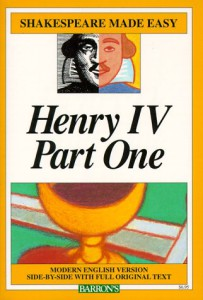 Henry IV Part One - Shakespeare Made Easy