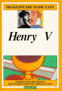 Henry V Shakespeare Made Easy