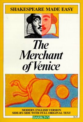 The Merchant of Venice - Shakespeare Made Easy