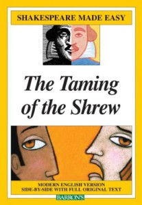 The Taming of the Shrew - Shakespeare Made Easy